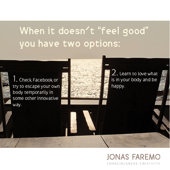 It doesn´t feel good?
