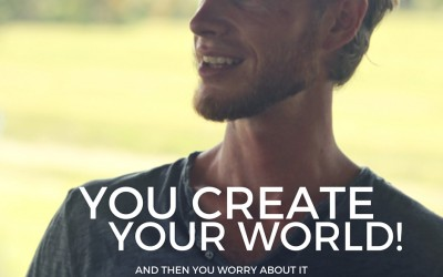 You create your world!